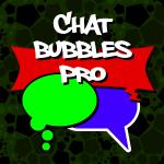 Chat Bubbles Pro