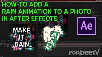 How-to Add a Rain Animation to a Photo in After Effects | FordeeTV